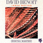 Play & Download Inner Motion by David Benoit | Napster