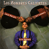 Play & Download Los Hombres Calientes by Los Hombres Calientes | Napster