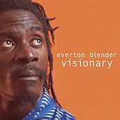 Play & Download Visionary by Everton Blender | Napster
