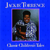 Classic Children's Tales by Jackie Torrence