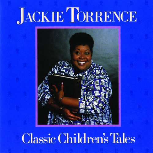 Play & Download Classic Children's Tales by Jackie Torrence | Napster