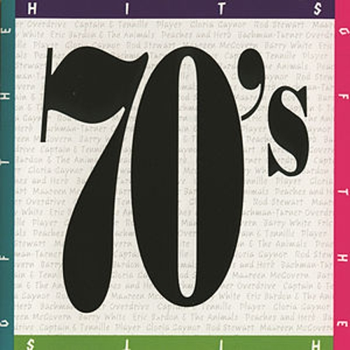 Play & Download Hits Of The 70's (Universal Special) by Various Artists | Napster