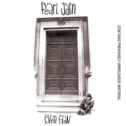 Play & Download Even Flow by Pearl Jam | Napster