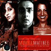 Mumbai Matinee by Kunal Ganjawala