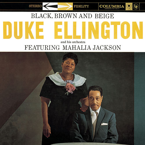 Black, Brown And Beige by Duke Ellington