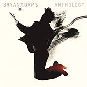 Play & Download Anthology by Bryan Adams | Napster