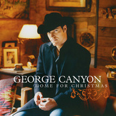 Home For Christmas by George Canyon