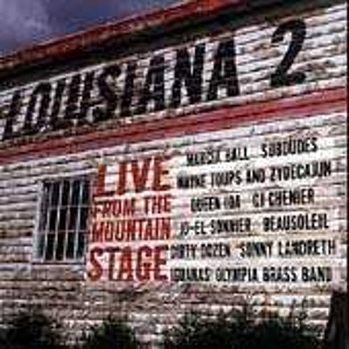 Play & Download Louisiana 2: Live From The Mountain... by Various Artists | Napster
