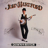 Down On The River by John Hartford