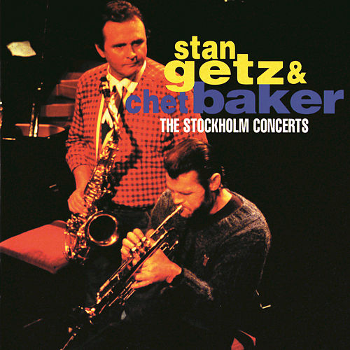 The Stockholm Concerts by Stan Getz