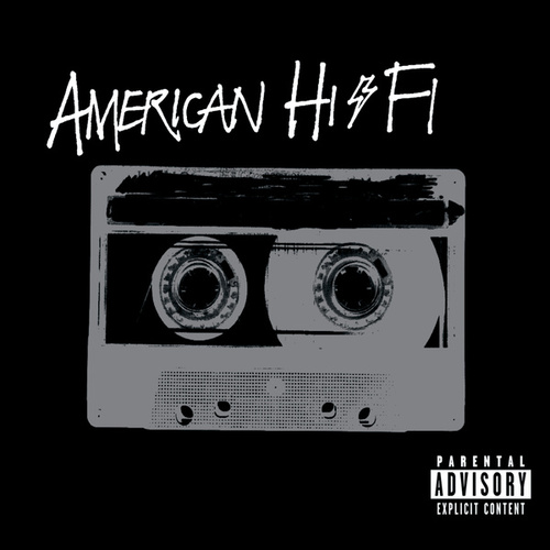 Play & Download American Hi-Fi by American Hi-Fi | Napster