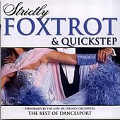 Strictly Foxtrot & Quickstep by 101 Strings Orchestra