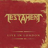 Live In London von Testament