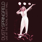 Play & Download Live At The Royal Albert Hall by Dusty Springfield | Napster