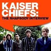 Play & Download Kaiser Chiefs: The Rhapsody Interview (Oct. 2005) by Kaiser Chiefs | Napster