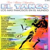 El Tango - Los Mas Famosos En El Mundo by Various Artists