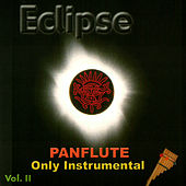 Play & Download ECLIPSE - Panflute only instrumental vol. II by Eclipse | Napster