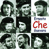 Play & Download ERNESTO CHE GUEVARA by Various Artists | Napster