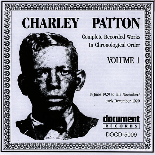 Charley Patton - Pony Blues / Banty Rooster Blues