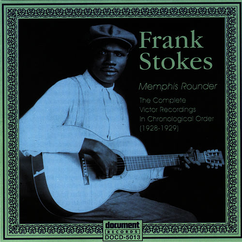 Play & Download The Victor Recordings (1928 - 1929) by Frank Stokes | Napster