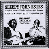 Play & Download Sleepy John Estes Vol. 2 (1937 - 1941) by Sleepy John Estes | Napster