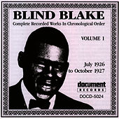 Play & Download Blind Blake Vol. 1 (1926 - 1927) by Blind Blake | Napster