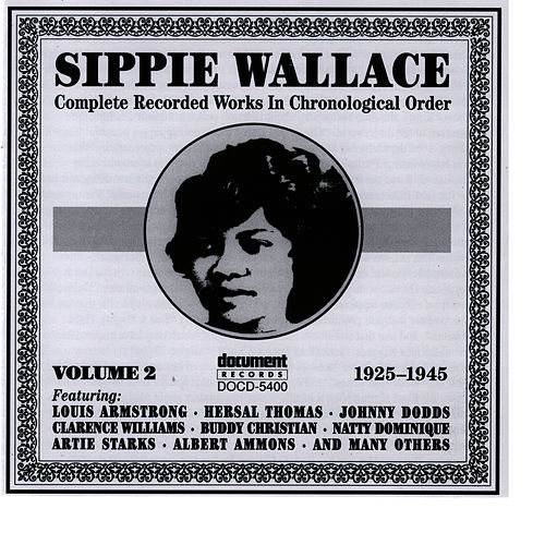 Play & Download Sippie Wallace Vol. 2 (1925-1945) by Sippie Wallace | Napster
