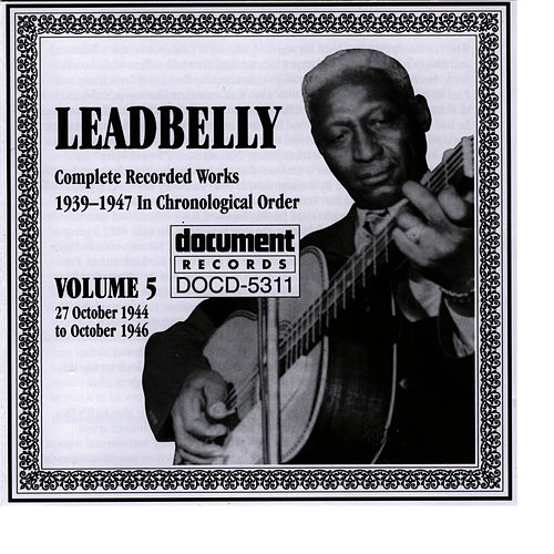 Play & Download Leadbelly Vol. 5 1939-1947 by Leadbelly | Napster