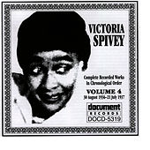Play & Download Victoria Spivey Vol. 4 1936-1937 by Victoria Spivey | Napster