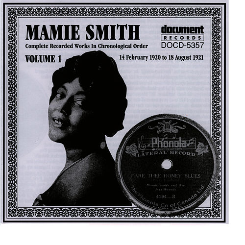 Play & Download Mamie Smith Vol. 1 (1920-1921) by Mamie Smith | Napster