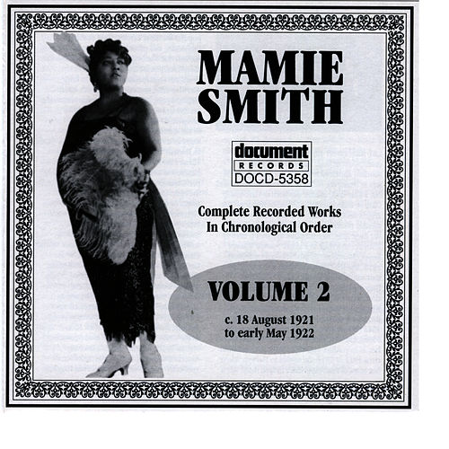 Mamie Smith Vol. 2 (1921-1922) by Mamie Smith