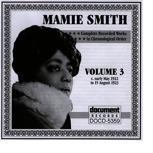 Mamie Smith Vol. 3 (1922-1923) by Mamie Smith