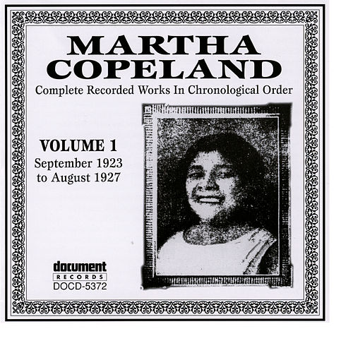 Play & Download Martha Copeland Vol. 1 (1923-1927) by Martha Copeland | Napster
