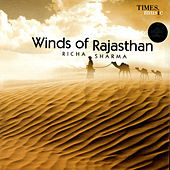 Play & Download Winds Of Rajasthan by Richa Sharma   Napster
