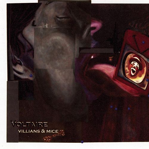 Play & Download Villians & Mice by Voltaire | Napster