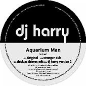 Play & Download Aquarium Man by DJ Harry | Napster
