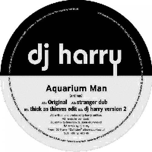 Aquarium Man by DJ Harry