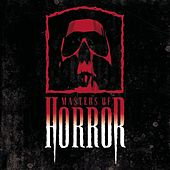 Play & Download Masters Of Horror by Various Artists | Napster