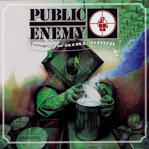 Play & Download New Whirl Odor by Public Enemy | Napster