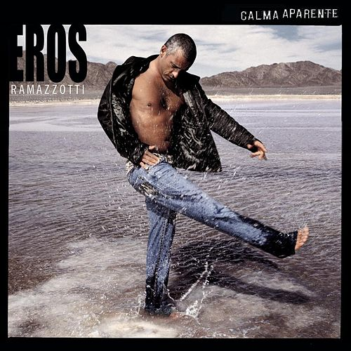 Play & Download Calma Aparente by Eros Ramazzotti | Napster