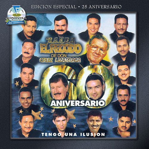 Play & Download Tengo Una Illusión by Banda El Recodo | Napster