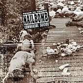 Proud To Commit Commercial Suicide by Nailbomb