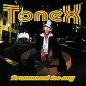 Play & Download Pronounced Toe-Nay by Tonex | Napster