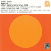 Early Stan by Stan Getz