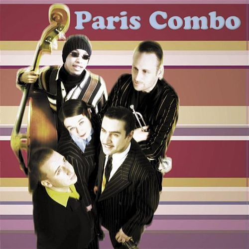 Play & Download Paris Combo by Paris Combo | Napster