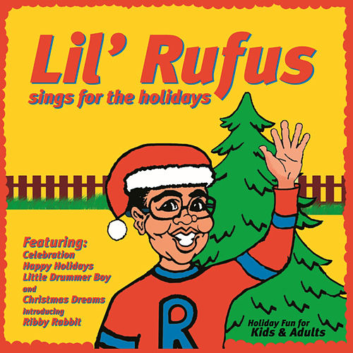 Lil' Rufus Sings For The Holidays by Lil' Rufus
