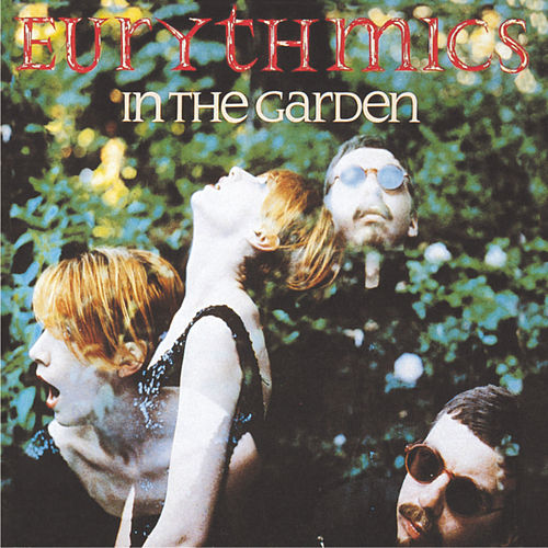Play & Download In The Garden by Eurythmics | Napster