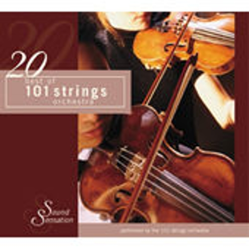 20 Best of 101 Strings Orchestra by 101 Strings Orchestra