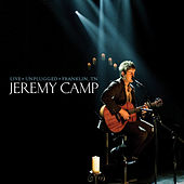 Live Unplugged by Jeremy Camp
