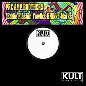 The Pre Amp Brothers E.P. by Eddie Flashin Fowlkes